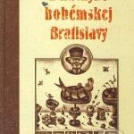 Prečítali sme pre Vás: Z kuchyne bohémskej Bratislavy
